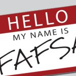 To do and when to do: Your FAFSA guide